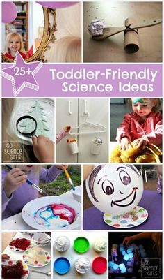 25 Toddler Friendly Science Ideas for kids, from Go Science Girls