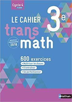 Le Cahier Transmath 3e Pdf Gratuit Telecharger Livre Pdf Gratuit Telechargement Livre Numerique