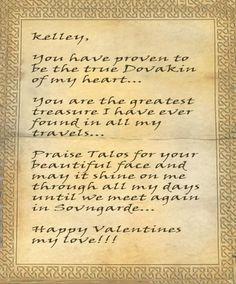 Cute. Customized Skyrim letter into a Valentine's Day card.  Elder Scrolls