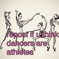 Basically they are much better than athletes !!! I have bored hear again and again dance isn't a sport !!! It is more difficult sometimes than any sport in the planet !!!