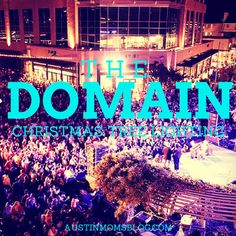 The Domain Christmas Tree Lighting is coming up on Saturday November 22nd and today, Austin Moms Blog is giving away VIP access to one lucky family!
