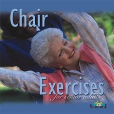 Chair Exercises 3 - 4 modules with instructions and drawings also modifications of most exercises