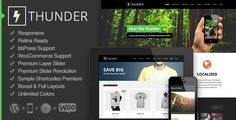 Thunder – Responsive Multi-Purpose Theme – Demo  Thunder is a modern and flexible professional WordPress Theme. Thiseasy to usetheme is responsive, retina ready, and includes over 150+ theme options