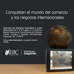 Nuestros alumnos de Campus Querétaro y Campus León, pusieron el nombre de la institución muy en alto, al haber obtenido el primero y segundo lugar en el Maratón de Comercio Exterior, Negocios Internacionales y Logística. Conoce más en www.ebc.mx/comce