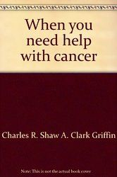 When you need help with cancer
