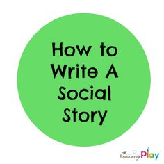 How to Write a Social Story by Encourage Play