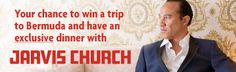 Zoomermag.com and  The Fairmont Southampton, Bermuda are offering you a chance to fly to Bermuda and meet Soul star, Jarvis Church