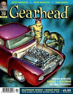 Gearhead Magazine #19 cover - Keith Weesner Cool Car Drawings, Harley Davidson Wallpaper, Famous Monsters, Truck Art, Car Memes, Garage Art, Kustom Kulture, Lowbrow Art, Vintage Horror