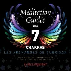 Méditation Guidée des 7 Chakras, les Archanges de Guérison Méditation Guidée… Now You Can Learn To Use Your Natural Ability; To Channel Your Life-force Energy, Heal Your Family, Friends (and Yourself)... And Attain The Skills Of A Master Reiki Healer... http://pure-reikihealing.blogspot.com?prod=iA2GNyrQ
