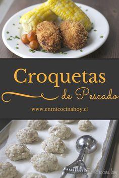 Croquetas de pescado o atún, un clásico almuerzo en Chile durante todo el año. Me encanta.