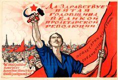 ¡Larga vida al quinto aniversario de la revolución proletaria! 1922 // El cartel era un arma poderosa y como cualquier otro arma tenía que ser protegida con el mayor cuidado.