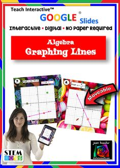 Best Google Algebra Resource !! This Teach Interactive™ digital activity is designed for any Algebra class and is perfect for the unit on graphing linear functions with the slope intercept method. This activity makes graphing linear equation fun, challenging and truly engaging. Each slide has movable pieces so students become an integral part of the learning experience. It is self checking also.