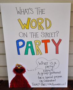 word of the day Elmo Birthday, Baby 1st Birthday, 3rd Birthday Parties, Happy Birthday, Seasame Street Party, Sesame Street Birthday, Cookie Monster Party, Second Birthday Ideas, Elmo Party