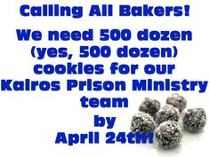 CALLING ALL COOKIE BAKERS: St Matthews prison team is going to Greensville Correctional Center on Wednesday, April 24th. The team needs 500 dozen cookies which are used to help show Gods love to incarcerated men, so once again we need your help. Please package cookies by the dozen in quart size bags. Recipes and additional information are available at the Welcome Center located next to the front doors of the church. Any questions should be directed to Len Pomeroy at 703-425-865