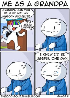 Theodd1sout :: Me As A Grandpa | Tapastic Comics - image 1
