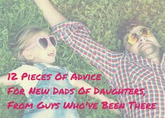 Advice for dad's who have daughters