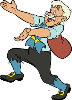 Pinocchio : Geppetto the poor wood carver but now is famous because he found pinocchio