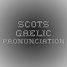Scots-Gaelic Pronunciation