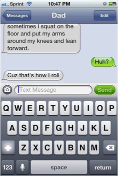 Reason #24 Parents Shouldn't Be Allowed to Text: Their jokes are horrible.