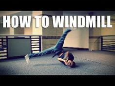 HOW TO BREAKDANCE: Windmill Tutorial | Clockwise - YouTube