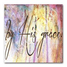 Inspirational Art, Scripture art, By His Grace StudioJRU - Print on ArtFire
