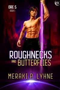 Release Blitz:: Roughnecks and Butterflies By Meraki P. Lyhne
