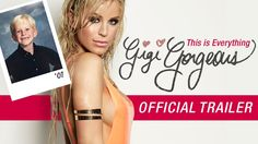 This is Everything: Gigi Gorgeous - OFFICIAL EXTENDED TRAILER