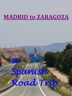 road drive from Madrid to Zaragoza