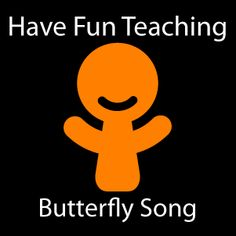 butterfly song - good for teaching children the vocabulary of the life cycle