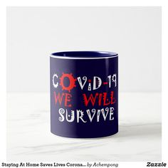 Staying At Home Saves Lives Corona Virus COVID19 Two-Tone Coffee Mug Stay At Home, Mug Shots, Hand Washing, Online Shopping Stores, Morning Coffee, Keep It Cleaner, Dinnerware, Shot Glass, Color Pop
