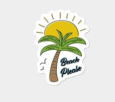 Beach Please Sticker By Kenyam Design By Humans How To Make Stickers, Cool Stickers, Laptop Stickers, My Scrapbook, Scrapbooking, Best Friend Birthday Present, Names Of Artists, Senior Gifts, Wallpaper Stickers