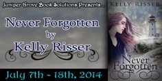 Author Sandra Love: Never Forgotten by Kelly Risser Blog tour and Revi...