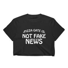 Pizza Gate Is Not Fake News Women's Crop Top