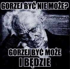 schopenhauer memy - Szukaj w Google Wtf Funny, Hilarious, Meme Generation, Funny Mems, Depression Memes, Dead Memes, Fandom, Everything And Nothing, Art Memes