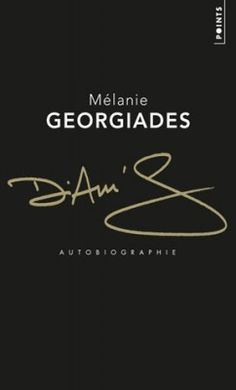 Diam's autobiographie (Mélanie Georgiades)