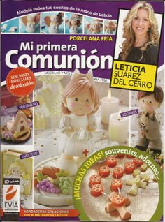 Cold Porcelain New My Fisrt Comunion (Porcelana Fria) 2012 Combine Polymer Clay Figures, Polymer Clay Dolls, Doll Crafts, Clay Crafts, Cross Stitch Books, Ideas Para Fiestas, Pasta Flexible, Air Dry Clay, First Communion
