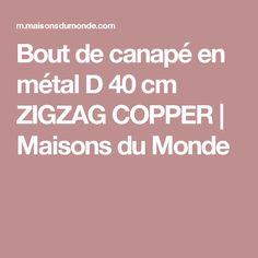 Bout de canapé en métal D 40 cm ZIGZAG COPPER | Maisons du Monde