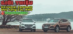 Giới thiệu Hyundai SantaFe 2.4L máy xăng phiên bản đặc biệt AWD
