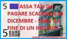 #ilSalvadanaio.info: Scadenza pagamento #Tasi 16 dicembre e novità