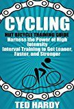 Free Kindle Book -   Cycling: Hiit Bicycle Training Guide Harness the Power of High Intensity Interval Training to Get Leaner, Faster, and Stonger (Cycling - The HIIT Guide to Improving Cardio, Speed, and Power) Check more at http://www.free-kindle-books-4u.com/sports-outdoorsfree-cycling-hiit-bicycle-training-guide-harness-the-power-of-high-intensity-interval-training-to-get-leaner-faster-and-stonger-cycling-the-hiit-guide-to-improving-cardi/