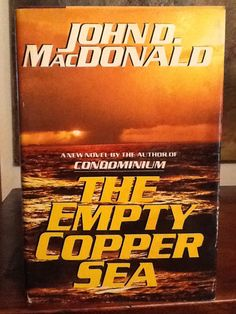 Love books - The Empty Copper Sea by John D. MacDonald (Travis McGee investigates an overboard drowning when the boat's skipper (another old friend) is blamed for the mishap.There's also a two-million dollar insurance policy. John Mcdonald, Pulp Fiction Book, Lending Library, Great Inventions, Pocket Books, Cool Names, Used Books, Hush Hush, Love Book