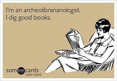 archeolibrarianologist...  #librarian #humor