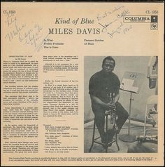 themaninthegreenshirt:  Miles Davis, signed copy of Kind Of Blue currently listed on ebay for $35,000