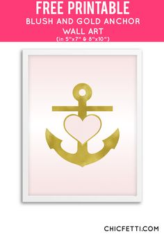 Free Printable Blush and Gold Anchor Art from @chicfetti - easy wall art DIY