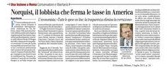 """""""Norquist, il lobbista che ferma le tasse in America"""" - Il Giornale, 3 luglio 2013"""