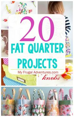 20 Ideas to Use Fat Quarters- fun, cute and affordable ideas!