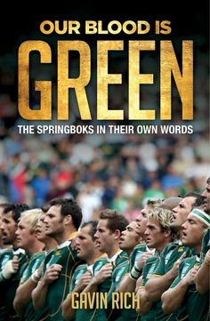 Buy Our Blood Is Green: The Springboks in their own words by Gavin Rich and Read this Book on Kobo's Free Apps. Discover Kobo's Vast Collection of Ebooks and Audiobooks Today - Over 4 Million Titles! Singing The National Anthem, All Blacks, Games Today, Penguin Random House, What Goes On, Going Crazy, Nonfiction Books, Textbook, Audiobooks
