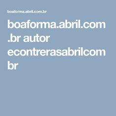 boaforma.abril.com.br autor econtrerasabrilcombr