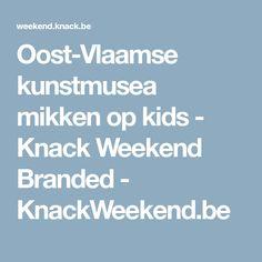 Oost-Vlaamse kunstmusea mikken op kids - Knack Weekend Branded - KnackWeekend.be
