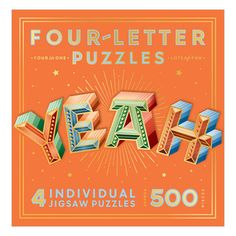 One puzzle is good. Four puzzles? Even better. Each letter of this Four-Letter Puzzle is its own individual puzzle, so when you complete every one, you'll spell out a favorite four-letter word. E 500, Four Letter Words, Inspirational Quotes For Women, Typography, Lettering, Woman Quotes, Quotes Quotes, Puzzle Pieces, Hostess Gifts